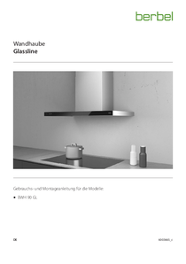 Gebrauchs- und Montageanleitung Wandhaube Glassline BWH 60|90 GL