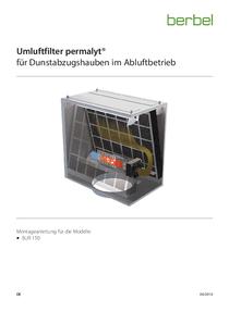 Gebrauchs- und Montageanleitung Umluftfilter permalyt für Dunstabzugshauben im Abluftbetrieb BUR 150