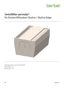 Gebrauchs- und Montageanleitung Umluftfilter permalyt für Deckenlifthauben Skyline/Skyline Edge BUR BDL 95/115
